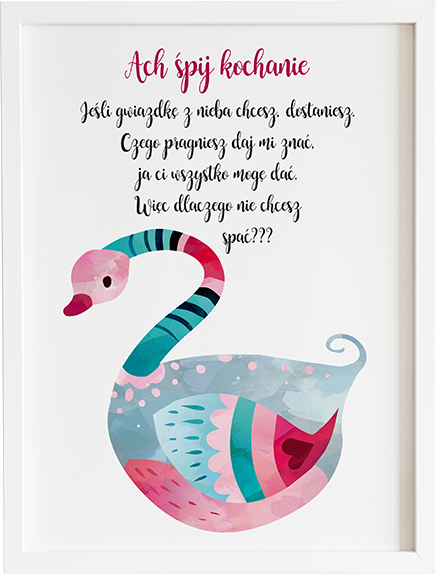 Obraz do pokoju ach śpij kochanie różowy łabędź prezent dla dziecka